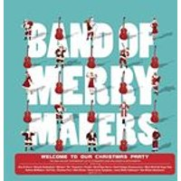 Band of Merry Makers - Welcome To Our Christmas Party (Music CD)