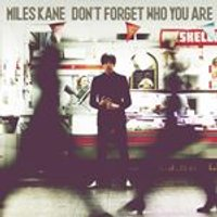 Miles Kane - Dont Forget Who You Are (Music CD)