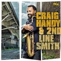 Craig Handy - Craig Handy & 2nd Line Smith (Music CD)
