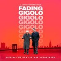 Soundtrack - Fading Gigolo [Original Motion Picture Soundtrack] (Original Soundtrack) (Music CD)