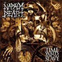 Napalm Death - Time Waits for No Slave (Music CD)
