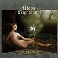 Moon and the Nightspirit (The) - Of Dreams Forgotten and Fables Untold (Music CD)