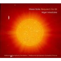 Nigel Westlake: Missa Solis; Requiem for Eli (Music CD)