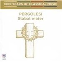 1000 Years of Classical Music, Vol. 11: Baroque & Before - Pergolesi: Stabat mater (Music CD)