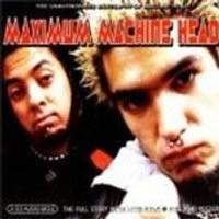 Machine Head - Maximum Machine Head (Music Cd)