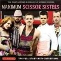 Scissor Sisters - Maximum Scissor Sisters (Music Cd)