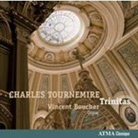 Charles Tournemire: Trinitas (Music CD)
