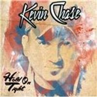 Kevin Chase - Hold on Tight (Music CD)