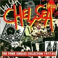 Chelsea - The Punk Singles Collection 1977-82 (Music CD)