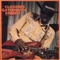 Clarence Gatemouth Brown - Pressure Cooker