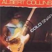 Albert Collins - Cold Snap
