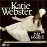 Katie Webster - No Foolin