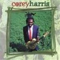 Corey Harris - Greens From The Garden