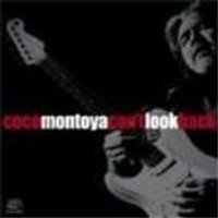 Coco Montoya - Cant Look Back