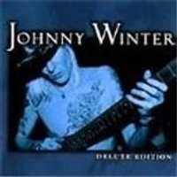 Johnny Winter - Deluxe Edition