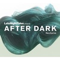 Various Artists - Late Night Tales Presents After Dark (Nocturne) (Music CD)