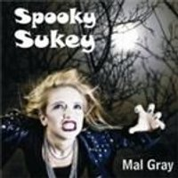 Mal Gray - Spooky Sukey (Music CD)