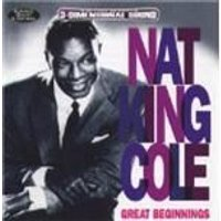Nat King Cole - Great Beginnings