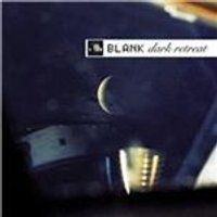 Blank - Dark Retreat (Music CD)