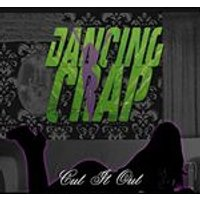 Dancing Crap - Cut it Out (Music CD)