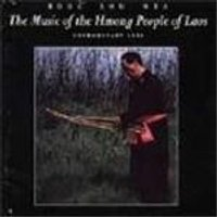 Boua Xou Mua - Music Of The Hmong People Of Laos
