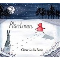 Plantman - Closer to the Snow (Music CD)