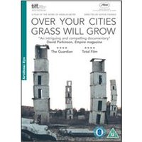 Over Your Cities Grass Can Grow