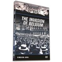 The Invasion of Belgium (Archive of War)