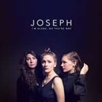 Joseph - Im Alone, No Youre Not (Music CD)