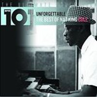 Nat King Cole - Unforgettable (The Ultimate Collection) (Music CD)