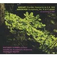 Mozart: Clarinet Concerto in A, K. 622; Bruckner: Symphony No. 8 in C minor (Music CD)