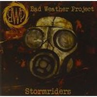 Bad Weather Project - Stormriders (Music CD)