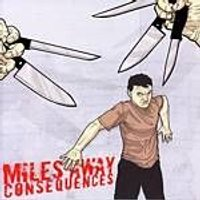 Miles Away - Consequences (Music CD)