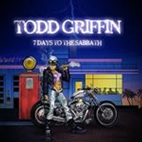 Todd Griffin - 7 Days to the Sabbath (Music CD)