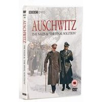 Auschwitz - The Nazis And The Final Solution