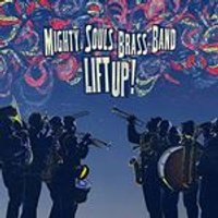 Mighty Souls Brass Band - Lift Up! (Music CD)