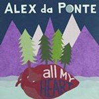 Alex da Ponte - All My Heart (Music CD)