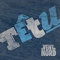 Vent du Nord (Le) - Ttu (Music CD)