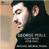 George Perle: Eight Pieces (Music CD)