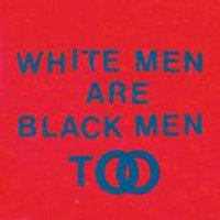 Young Fathers - White Men Are Black Men Too [VINYL]