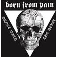 Born from Pain - Dance With the Devil (Music CD)