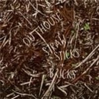 Outhouse - Straw Sticks And Bricks (Music CD)
