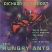 Richard Fairhurst - Hungry Ants, The