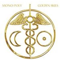 Mono/Poly - Golden Skies (Music CD)