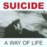 Suicide - A Way Of Life (Music CD)