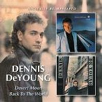 Dennis DeYoung - Desert Moon/Back to the World (Music CD)