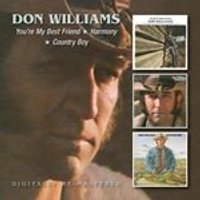 Don Williams - Youre My Best Friend/Harmony/Country Boy (Music CD)