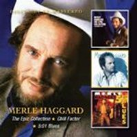 Merle Haggard - Epic Collection (Recorded Live)/Chill Factor/5 (1 Blues) (Music CD)