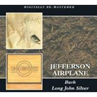 Jefferson Airplane - Bark/Long John Silver (Music CD)