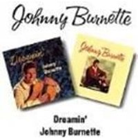 Johnny Burnette - Dreamin/Johnny Burnette